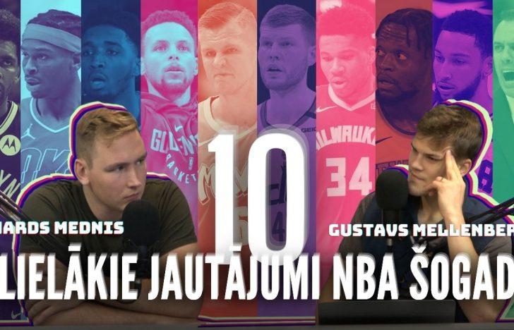 IZRĀVIENS #17 | 10 Lielākie Jautājumi NBA Šogad